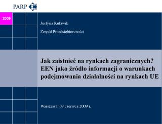 Justyna Kulawik Zespół Przedsiębiorczości