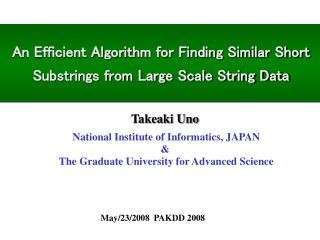 An Efficient Algorithm for Finding Similar Short Substrings from Large Scale String Data