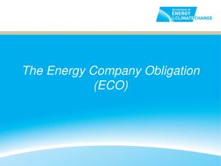 The Energy Company Obligation (ECO)