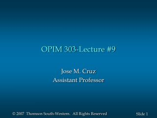 OPIM 303-Lecture #9