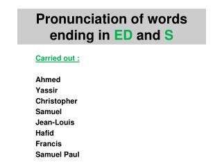 Pronunciation of words ending in ED and S