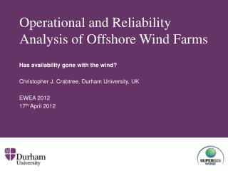 Operational and Reliability Analysis of Offshore Wind Farms