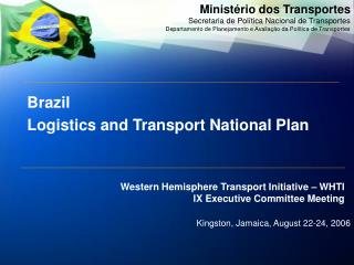 Brazil Logistics and Transport National Plan