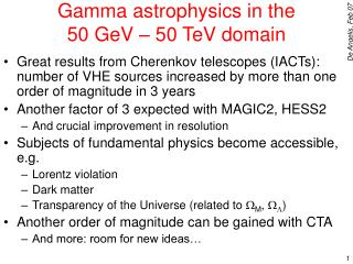 Gamma astrophysics in the  50 GeV – 50 TeV domain