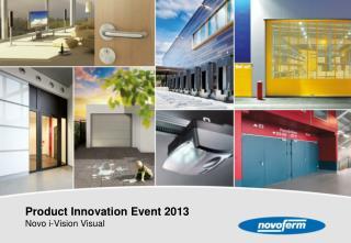 Product Innovation Event 2013 Novo i-Vision Visual