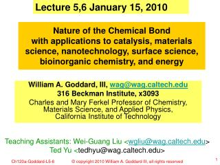 Lecture 5,6 January 15, 2010