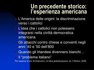 Un precedente storico: l'esperienza americana