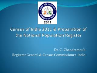 Census of India 2011  Preparation of the National Population Register