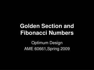 Golden Section and Fibonacci Numbers