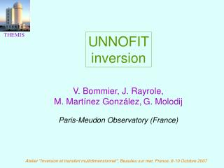 UNNOFIT inversion