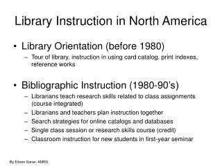 Library Instruction in North America