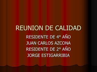 REUNION DE CALIDAD