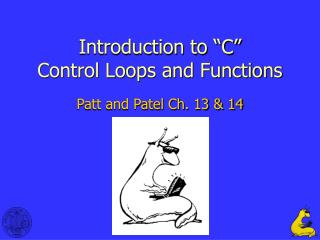 "Introduction to ""C"" Control Loops and Functions"
