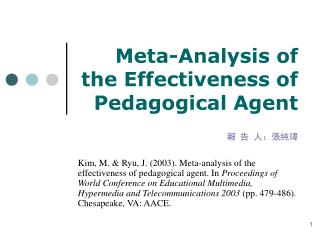 Meta-Analysis of the Effectiveness of Pedagogical Agent