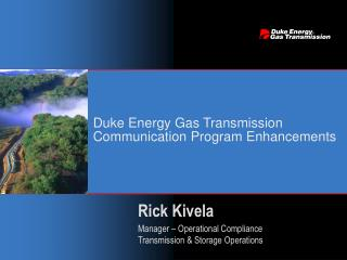 Duke Energy Gas Transmission Communication Program Enhancements