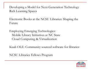 Developing a Model for Next-Generation Technology Rich Learning Spaces