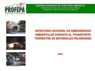 SUBPROCURADURIA DE AUDITORIA AMBIENTAL DIRECCION GENERAL DE AUDITORIA DEL RIESGO