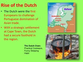 Rise of the Dutch