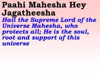 1189 Ver06L Paahi Mahesha Hey Jagatheesha Dehi Dehi Hey Paramesha