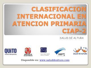 CLASIFICACION INTERNACIONAL EN ATENCION PRIMARIA  CIAP-2