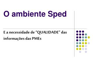 O ambiente Sped