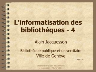 L�informatisation des biblioth�ques - 4