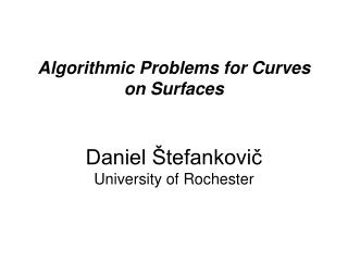 Algorithmic Problems for Curves on Surfaces