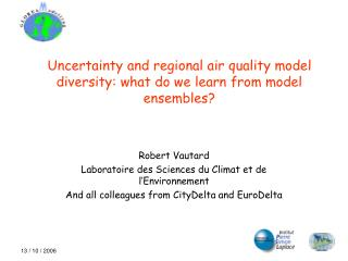 Uncertainty and regional air quality model diversity: what do we learn from model ensembles?