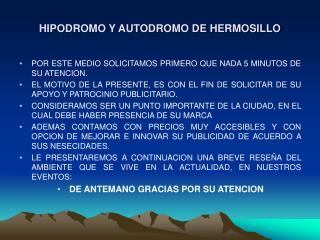 HIPODROMO Y AUTODROMO DE HERMOSILLO