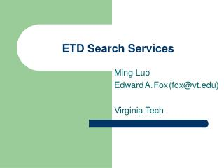 ETD Search Services