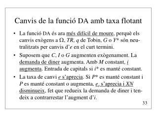 Canvis de la funció  DA  amb taxa flotant