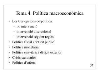 Tema 4. Política macroeconòmica