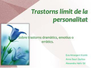 Trastorns límit de la personalitat