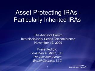 Asset Protecting IRAs  -  Particularly Inherited IRAs