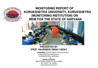 PRESENTED BY       PROF. RAJENDER SINGH YADAV CHAIRMAN,  DEPARTMENT OF EDUCATION,
