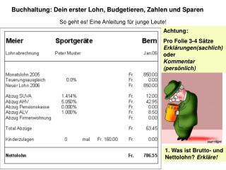 Buchhaltung: Dein erster Lohn, Budgetieren, Zahlen und Sparen