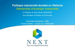 Politique industrielle durable en Wallonie Démarches d ' écologie industrielle