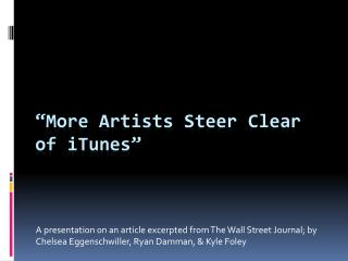 """ More Artists Steer Clear of iTunes"""