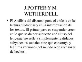 J.POTTER Y M. WETHERDELL