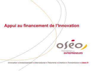 Appui au financement de l Innovation