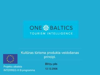 Kultūras tūrisma produkta veidošanas principi.