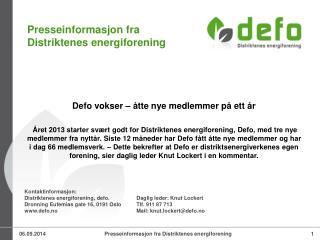 Defo vokser – åtte nye medlemmer på ett år
