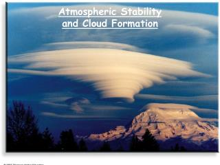 Atmospheric Stability  and Cloud Formation