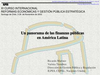Un panorama de las finanzas p�blicas  en Am�rica Latina