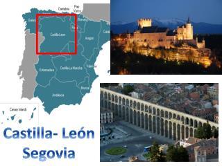 Castilla- León Segovia
