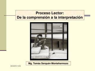 Proceso Lector: De la comprensión a la interpretación