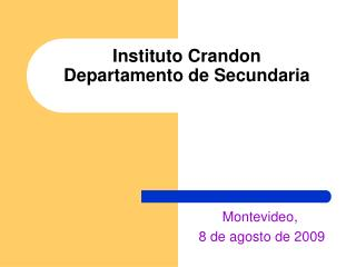 Instituto Crandon Departamento de Secundaria
