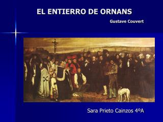 EL ENTIERRO DE ORNANS Gustave Couvert