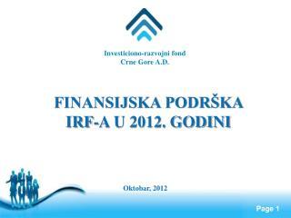 Investiciono-razvojni fond                                                   Crne Gore A.D.