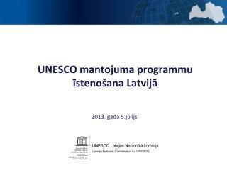 UNESCO mantojuma programmu īstenošana Latvijā